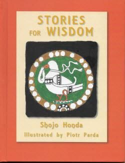 """Stories for Wisdom is a wonderful find for parents looking for wholesome moral stories, Stories for Wisdom by Shojo Honda represents a lifetime of introducing young people to valuable wisdom. """"Hearing good stories benefits one's character,"""" Honda writes in his Foreword. """"… [The stories] are drawn from classical tales in Asia and folk stories of various countries. I have revised them in order to make them easier to understand."""" http://ifreesamples.com/free-book-stories-wisdom/"""