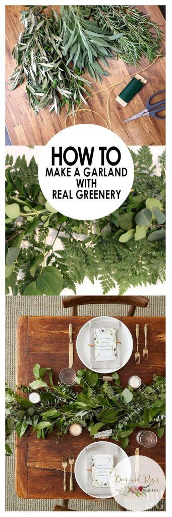 How to Make a DIY Garland With Real Greenery