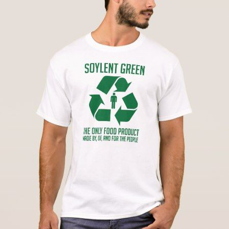 Soylent Green T-Shirt - tap, personalize, buy right now!