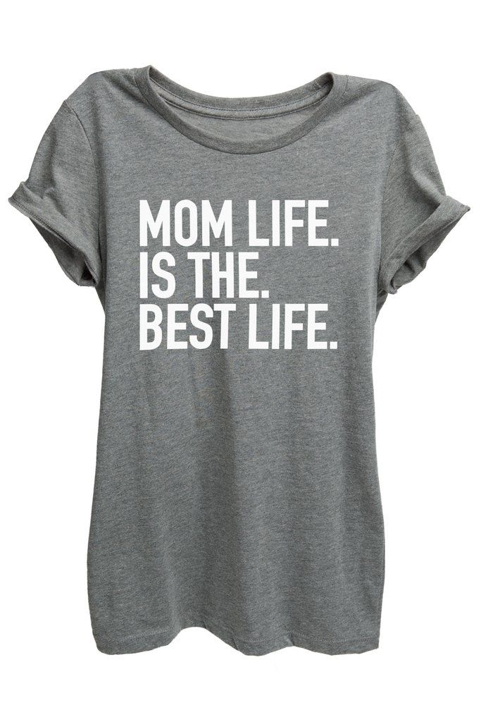 "Motherhood is Bliss! ""Mom Life is the Best Life"" is featured on a crew neck, short sleeves and a new modern, relaxed fit for effortless style. Printed on quality constructed tri-blend material, these"