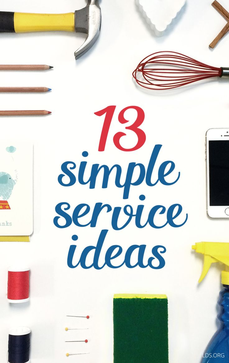13 simple service ideas for teens. #SimplyServe #LDS