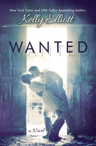 Wanted (Wanted Series Book 1) - Kindle edition by Kelly Elliott. Literature & Fiction Kindle eBooks @ Amazon.com.