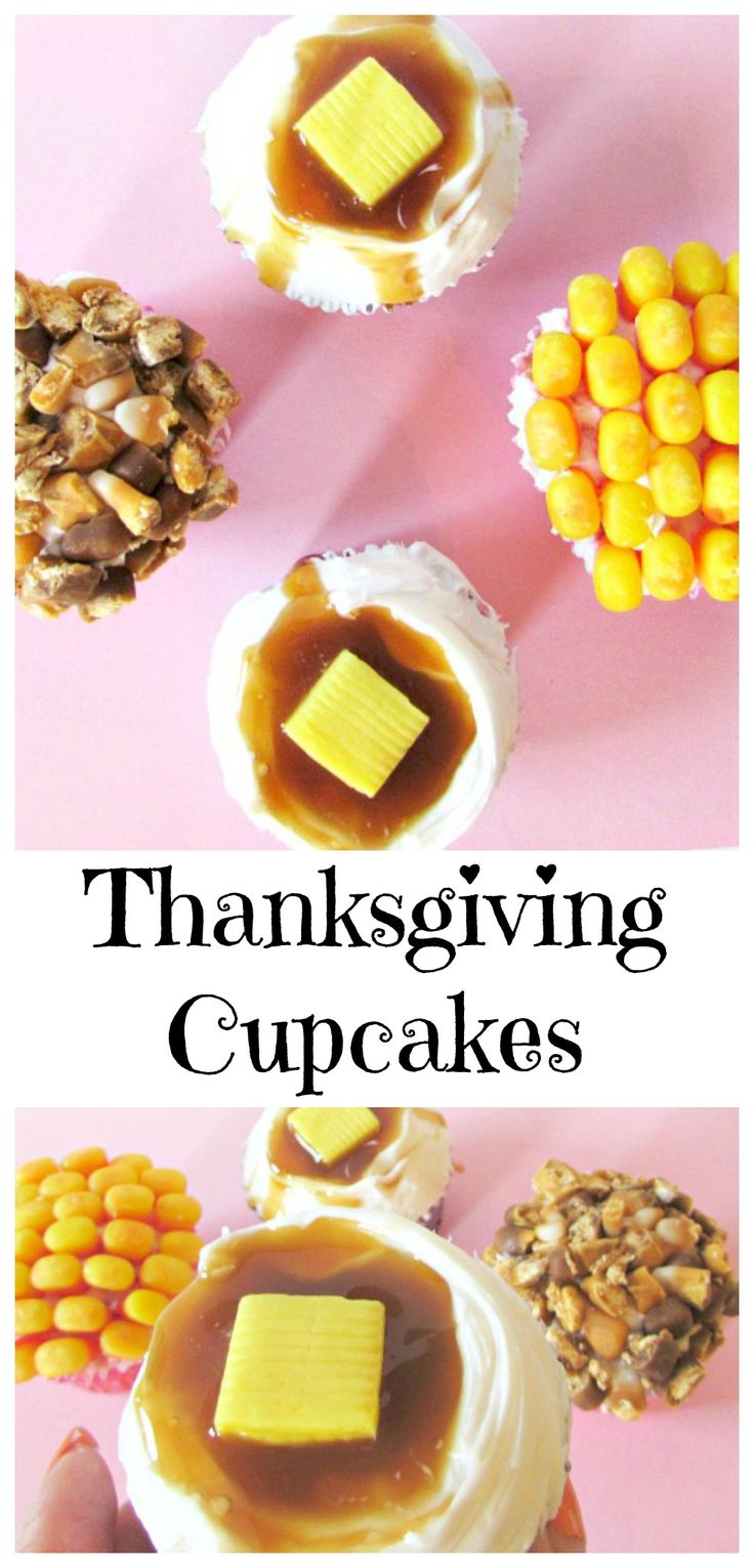 Thanksgiving cupcakes that look like savory Thanksgiving food but taste like sweet treats