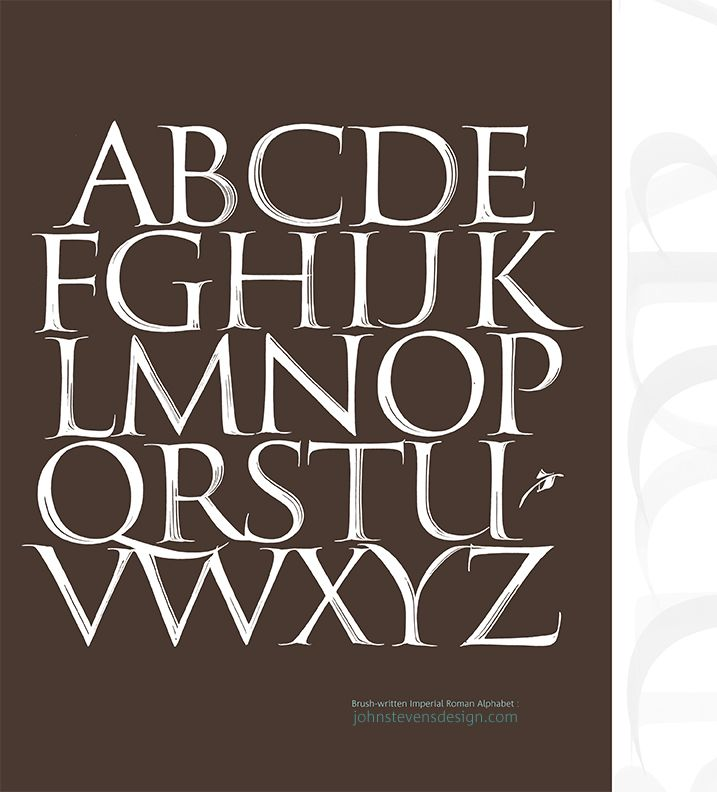Brush Roman Alphabet / An example of Roman Capitals written with a square-cut brush with strokes showing. The basis of the typeface Stevens Titling.