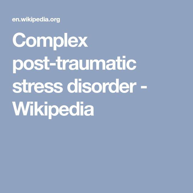 Complex post-traumatic stress disorder - Wikipedia