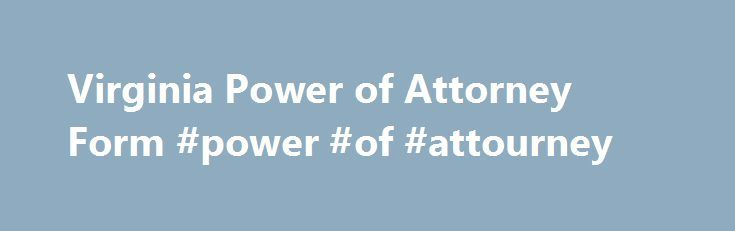 25 best ideas about power of attorney on pinterest