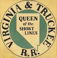 The Virginia and Truckee Railroad (reporting mark VT) was built to serve the Comstock Lode mining communities of northwestern Nevada. At its height, the railroad's route ran from Reno south to Carson City, Nevada. In Carson City, the mainline split into two branches. One branch continued south to Minden, while the other branch traveled east to Virginia City. The railroad was abandoned in 1950.