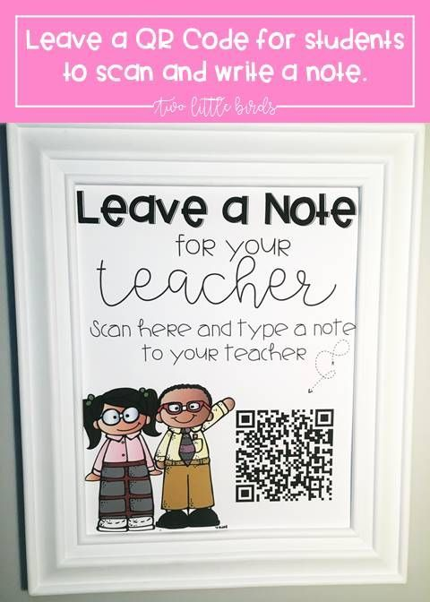Prepare for your maternity leave by leaving a FREE QR code for students to leave you a note!