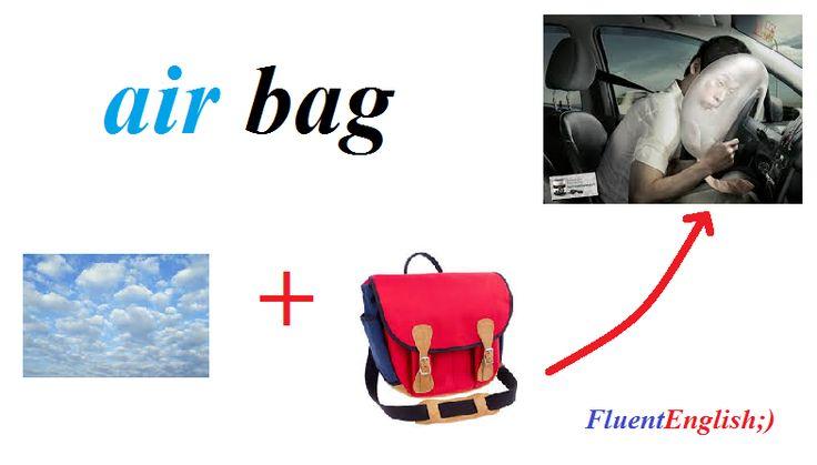 air + bag = air bag! (подушка безопасности)