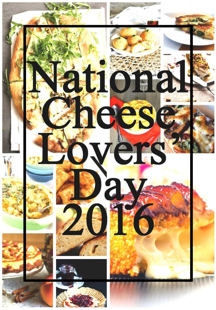 January 20th, 2016 is National Cheese Lovers' Day!!  Here's a great list of recipes to help you get your cheese on!!