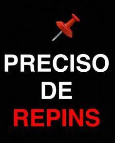 Preciso de Repins!!!
