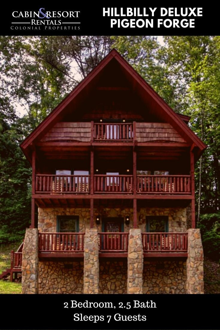 Hillbilly Deluxe In Pigeon Forge Cabin Pigeon Forge Cabins Smoky Mountain Cabin Rentals