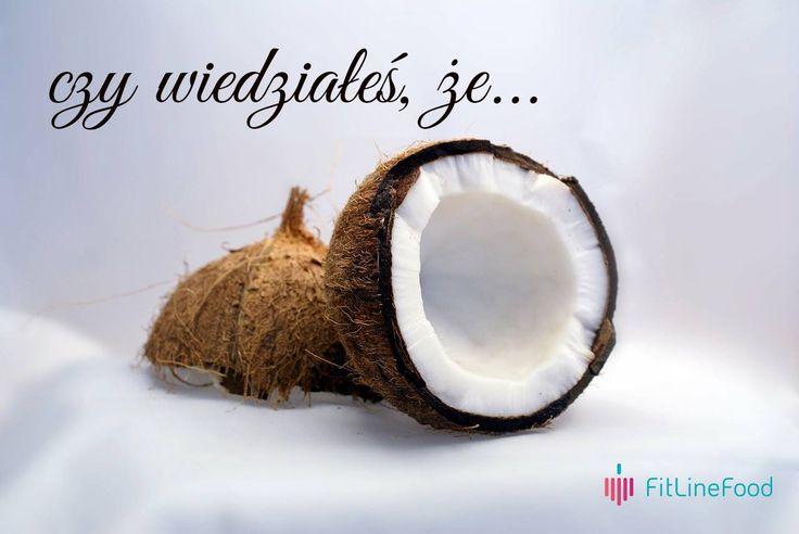 Czy wiedziałeś, że kokos wpływa na obniżenie poziomu złego cholesterolu? / Did you know, that coconut can lower bad cholesterol.