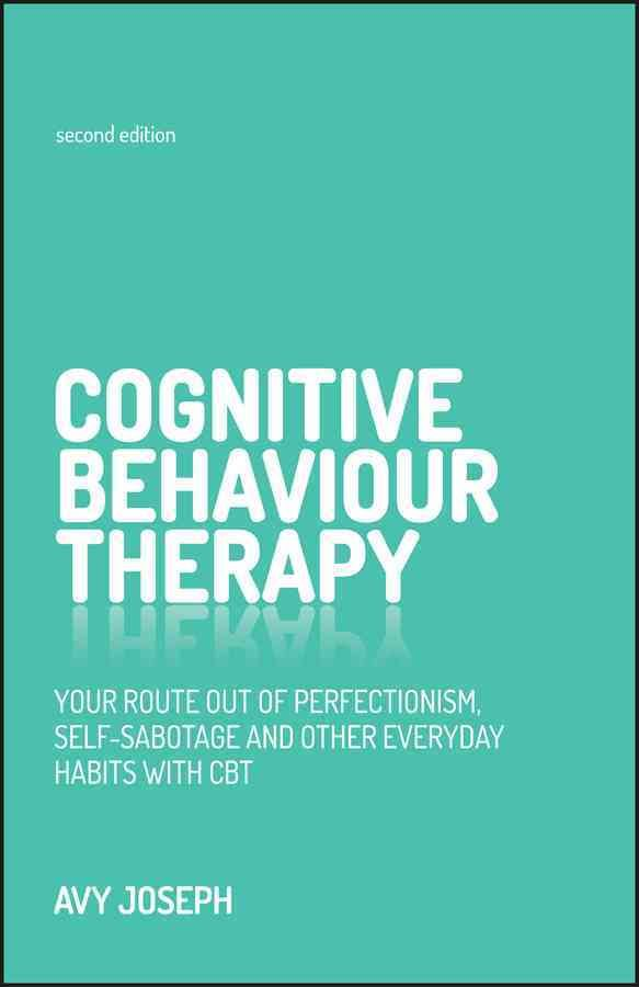 What Happens To You In Life Matters Less Than The Way You Feel About Life Thats The Message Of Cognitive Behavior Therapy Cbt