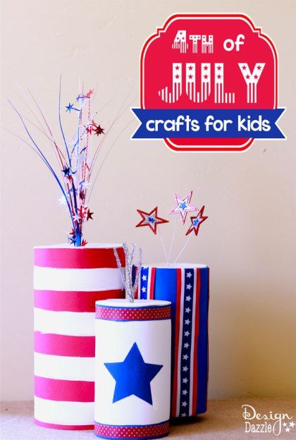 4th of July Firecracker Kids Crafts using empty containers and foam sheets – Des… – Design Dazzle