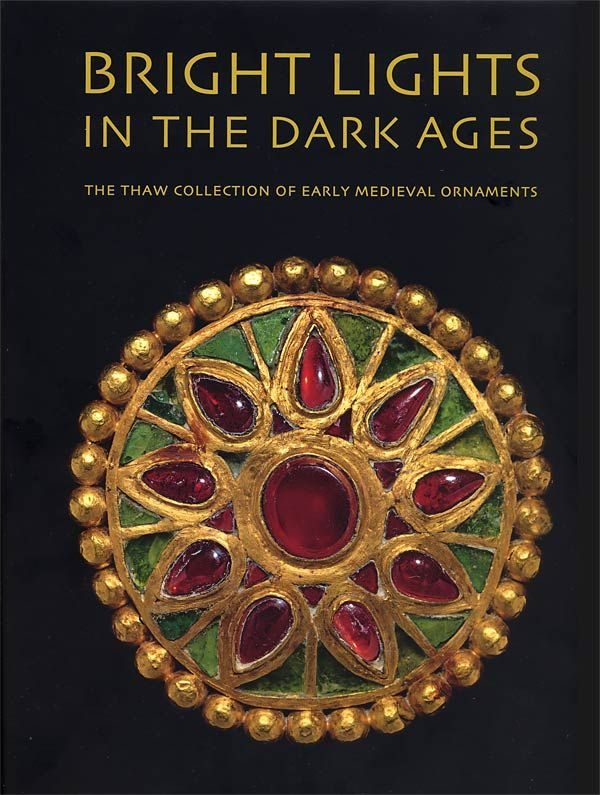 The light in the dark ages