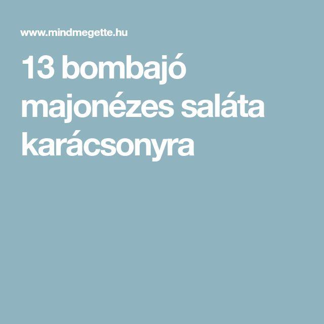 13 bombajó majonézes saláta karácsonyra