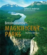 British Columbia's Magnificent Parks - The First 100 Years  by James D. Anderson  This highly authoritative book looks at the giddyup/whoa progress of the BC park system. It is a truly epic story of which every British Columbian can be proud.
