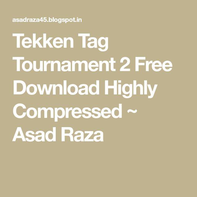 Tekken Tag Tournament 2 Free Download Highly Compressed ~ Asad Raza