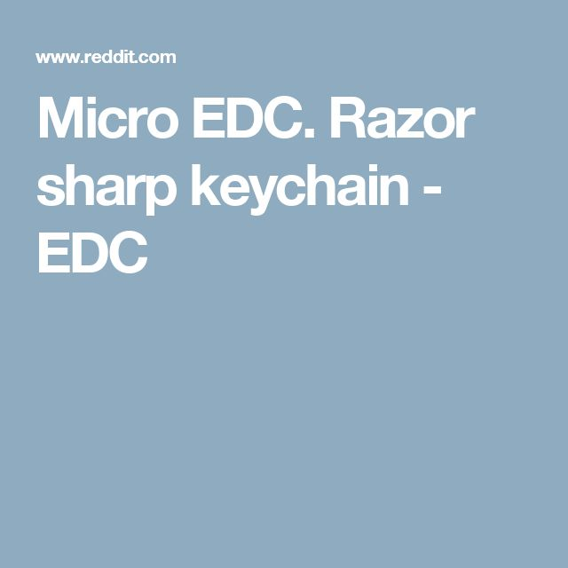 Micro EDC. Razor sharp keychain - EDC