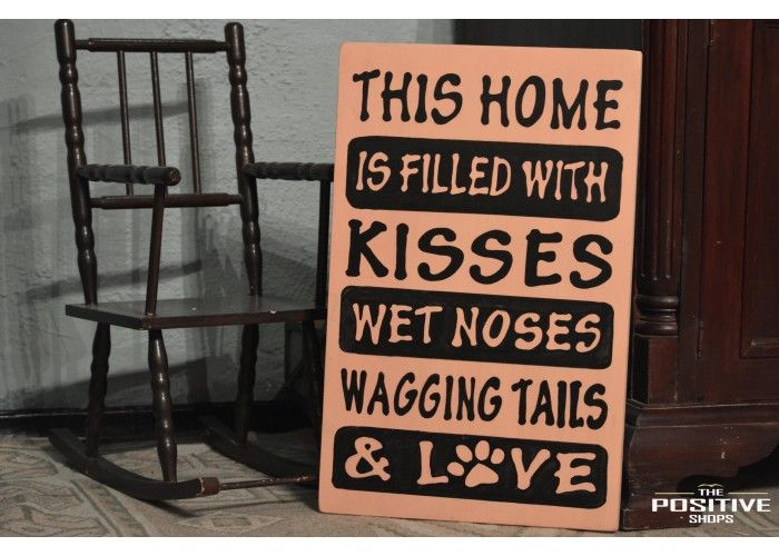 This Home Is Filled With Kisses, Wagging Tails, Wet Noses, And Love