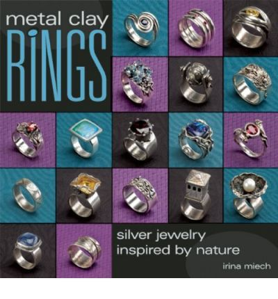 "Free Metal Clay Projects | Metal Clay Rings: Silver Jewelry Inspired by Nature"" by Irina Miech ..."