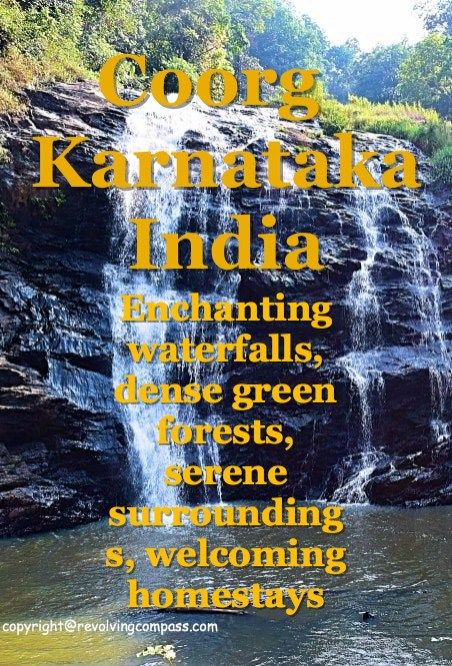 Coorg or Kodagu district in Karnataka, India | dense plantations | coffee estates | enchanting waterfalls | welcoming homestays | ancient temples | nagarhole wildlife sanctuary | a must visit in India | See the top places to visit in Coorg