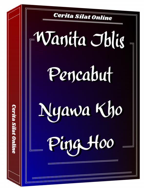 Wanita Iblis Pencabut Nyawa Kho Ping Hoo Keris Pusaka Sang Megatantra Kho Ping Hoo Nurseta Satria Karangtirta Kho Ping Hoo Badai Laut Di 2020 Pedang Manusia Di Pantai
