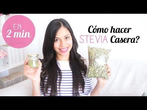 Cómo hacer STEVIA casera en 2 min ı Cómo utilizarla + Beneficios - YouTube