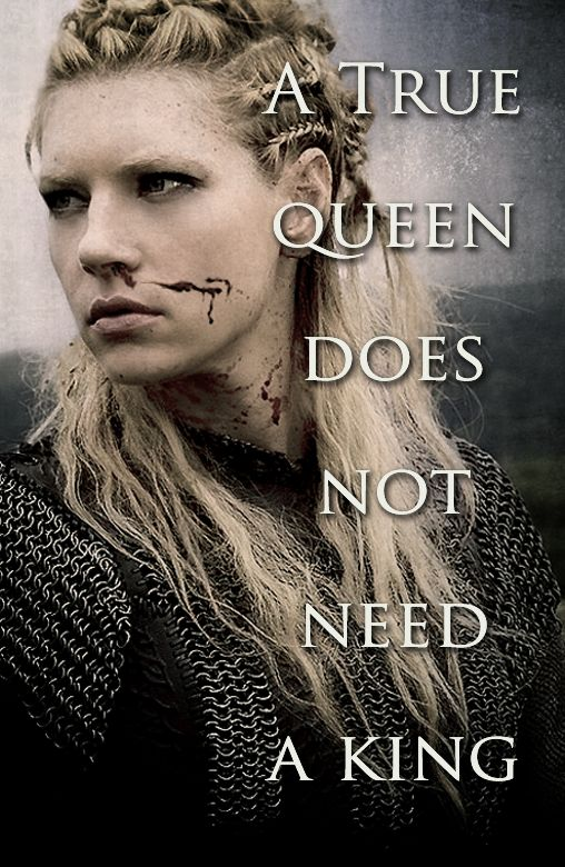 Fierce feisty and female! True grit...just love this character - no rescue needed!!!  Lagertha. The Vikings.