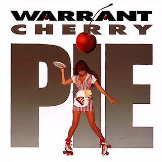 warrent cherry pie | Bless The Unholy: Warrant - Cherry Pie (1990)