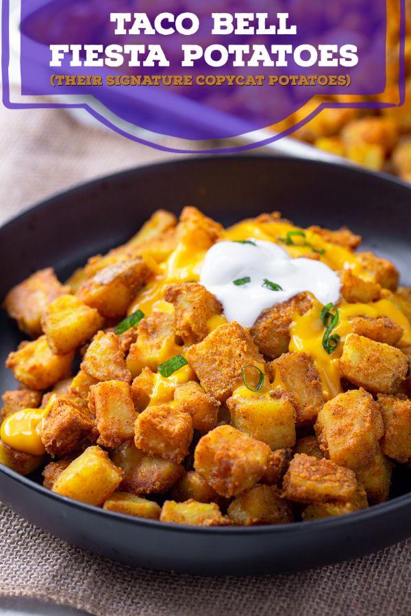 Taco Bell Fiesta Potatoes Their Signature Copycat Potatoes Recipe In 2020 Fiesta Potatoes Recipes Copykat Recipes