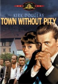 Town Without Pity (1961) Four American soldiers are accused of raping a girl from a German village near their base, and Maj. Steve Garrett is assigned the unenviable task of defending them in this tense courtroom drama. Kirk Douglas, Barbara Rütting, Christine Kaufmann...TS drama