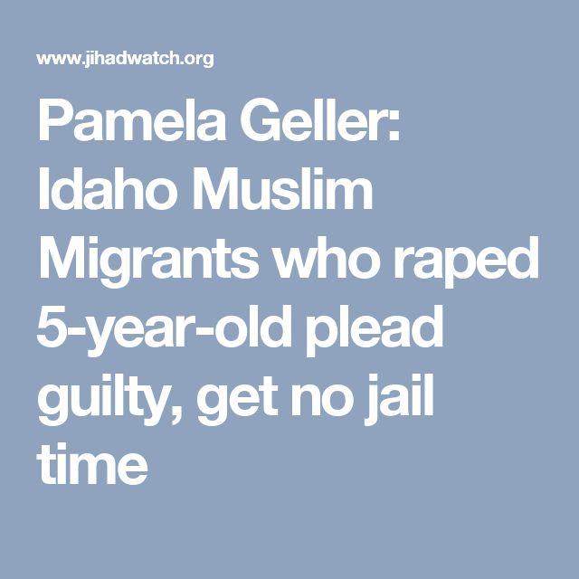 Pamela Geller: Idaho Muslim Migrants who raped 5-year-old plead guilty, get no jail time