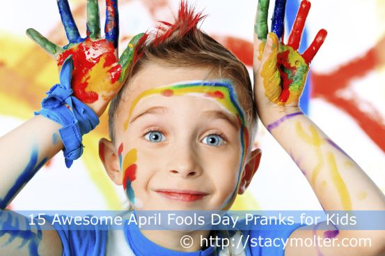 15 Awesome April Fools Day Pranks for Kids - Fancy Shanty