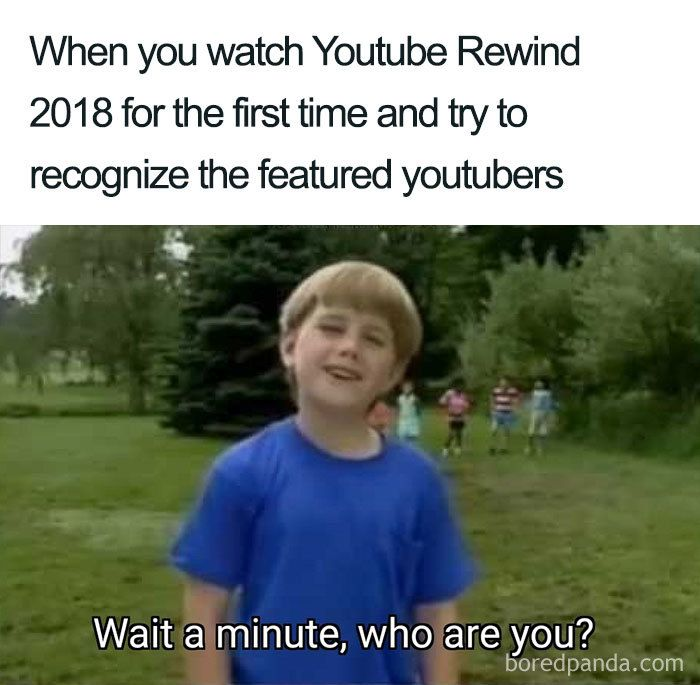 Youtube Rewind 2018 Becomes The Most Disliked Video On Youtube And Here Are 50 Best Reactions Funny Jokes Memes Sarcastic Youtube Rewind