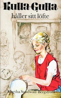 Kulla-Gulla. Books written by Martha Sandwall-Bergström
