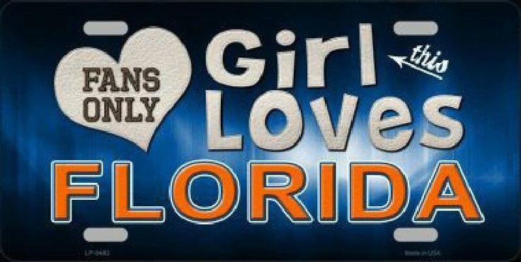 This Girl Loves Florida  License Plate Tag #FloridaGators