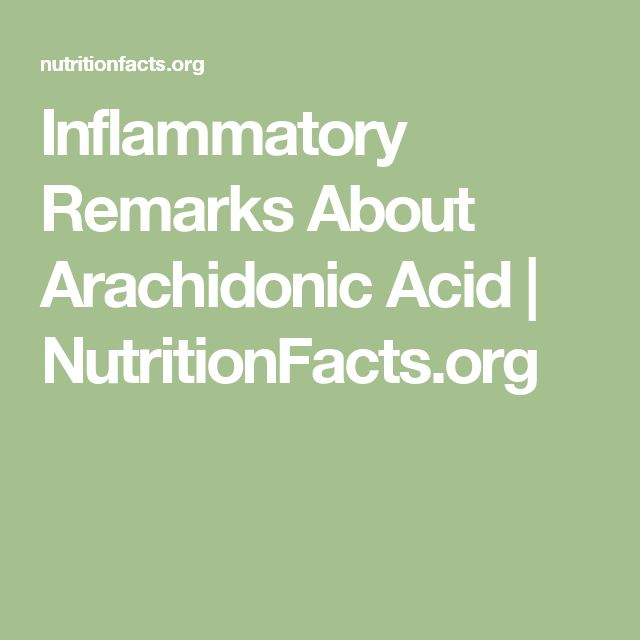 Inflammatory Remarks About Arachidonic Acid | NutritionFacts.org