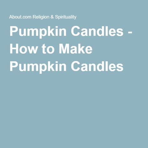 Pumpkin Candles - How to Make Pumpkin Candles