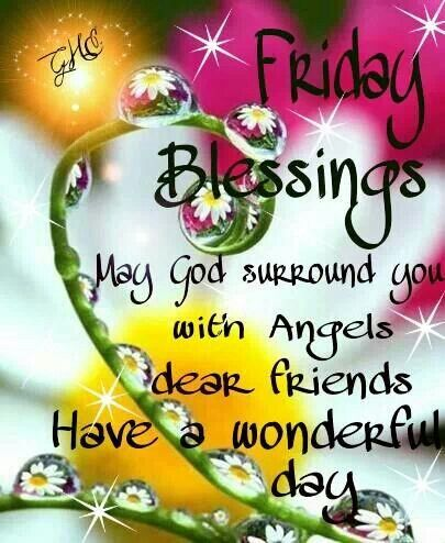 Have A Blessed Friday Days Weekend Quotes Pinterest