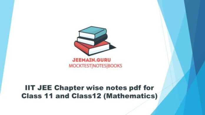 Pdf Download Iit Jee Chapter Wise Notes Mathematics Handwritten Notes Physics Notes Iit Jee