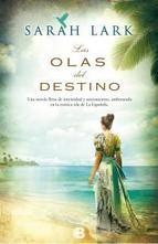 Las olas del destino, Sarah Lark. La saga del Caribe.