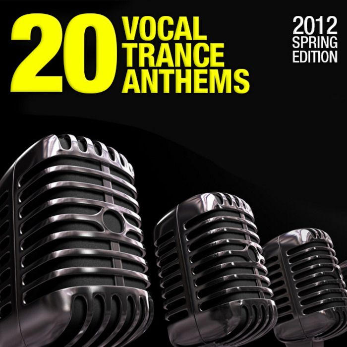 20 Vocal Trance Anthems: 2012 Spring Edition (Armada)