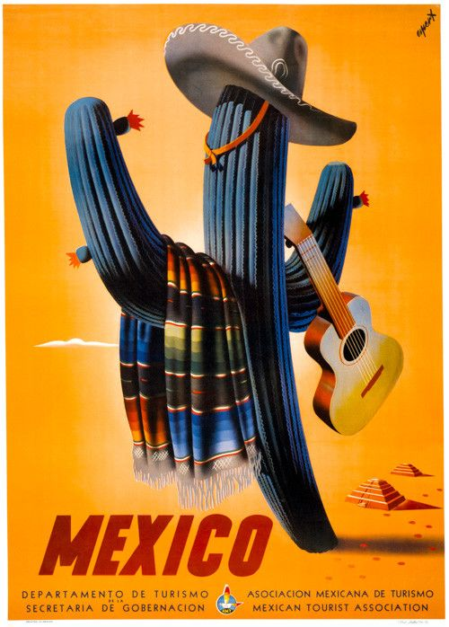 Mexico Travel Poster. Published by the Asociacion Mexicana de Turismo in 1945. A jaunty cactus holds a guitar while wearing a sombrero and serape. Vintage Mexican travel poster.