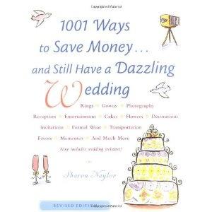 1001 Ways To Save Money . . . and Still Have a Dazzling Wedding (Paperback)  http://balanceddiet.me.uk/lushstuff.php?p=0658021095  0658021095