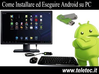Come Installare nel Computer  Android come Sistema Operativo Principale