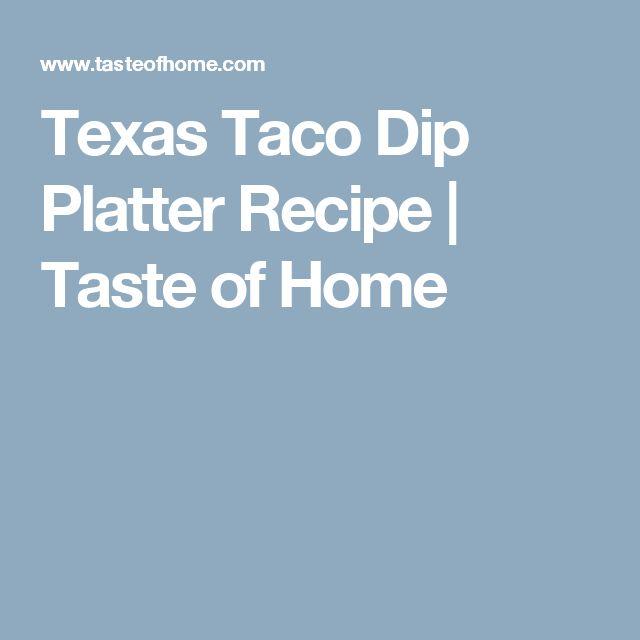 Texas Taco Dip Platter Recipe | Taste of Home