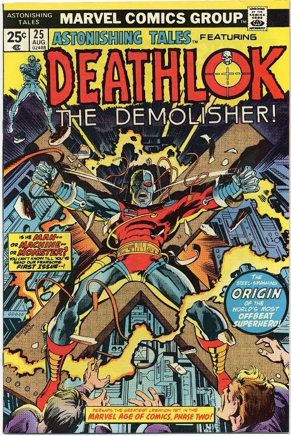 Astonishing Tales featuring Deathlok The Demolisher | No. 25 | Marvel Comics