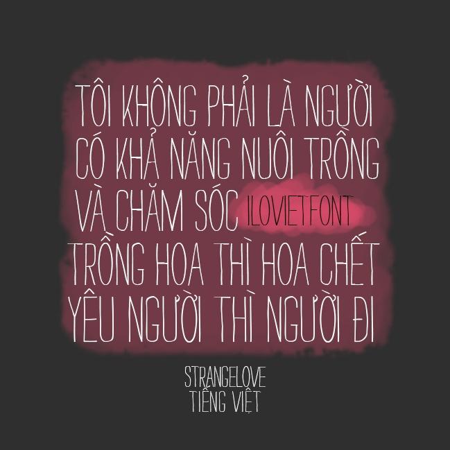 I Love Viet Font: VNF StrangeLove-Text Tiếng Việt